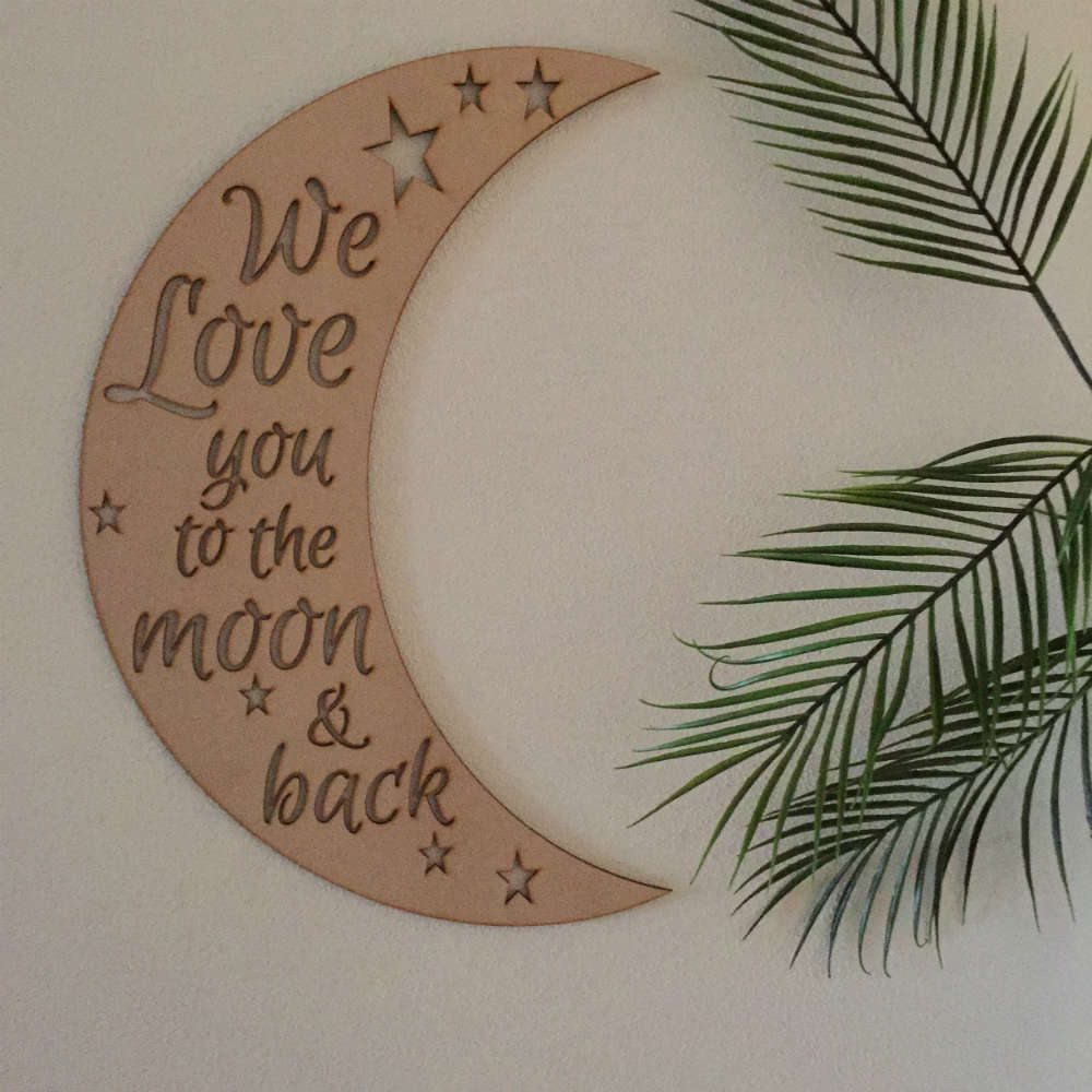 We Love You To The Moon And Back Wall Hanging